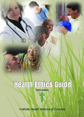 Health Ethics Guide published by the Catholic Health Alliance of Canada (CHAC)